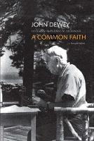 """""""A Common Faith"""" by John Dewey"""