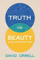 """""""Truth or Beauty"""" by David Orrell"""