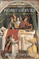 """The Worst of Evils"" by Thomas Dormandy"