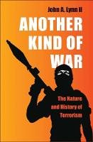 """Another Kind of War"" by John A. Lynn"