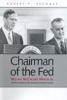 """Chairman of the Fed"" by Robert P.              Bremner"