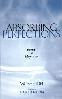 """Absorbing Perfections"" by Moshe Idel"