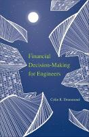 """""""Financial Decision-Making for Engineers"""" by Colin K. Drummond"""