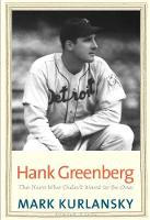 """Hank Greenberg"" by Mark Kurlansky"