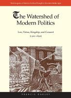 """The Watershed of Modern Politics"" by Francis Oakley"