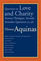 """""""Questions on Love and Charity"""" by Thomas Aquinas"""