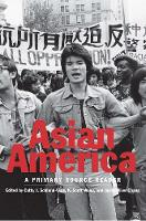 """Asian America"" by Cathy J. Schlund-Vials"