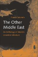 """The Other Middle East"" by Franck Salameh"
