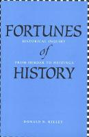 """Fortunes of History"" by Donald R.              Kelley"