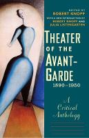 """Theater of the Avant-Garde, 1890-1950"" by Robert Knopf"
