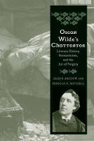 """Oscar Wilde's Chatterton"" by Joseph Bristow"