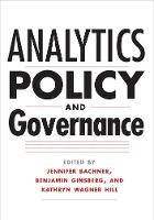 """Analytics, Policy, and Governance"" by Jennifer Bachner"