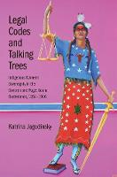 """Legal Codes and Talking Trees"" by Katrina Jagodinsky"