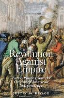 """Revolution Against Empire"" by Justin du Rivage"