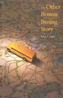 """The Other Boston Busing Story"" by Susan E.              Eaton"