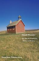 """""""Small Wonder"""" by Jonathan Zimmerman"""