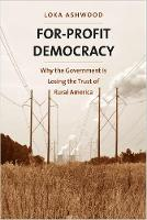 """For-Profit Democracy"" by Loka Ashwood"