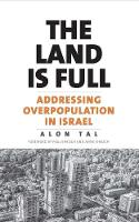 """""""The Land Is Full"""" by Alon Tal"""