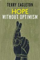 """Hope Without Optimism"" by Terry Eagleton"