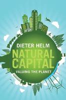 """Natural Capital"" by Dieter Helm"