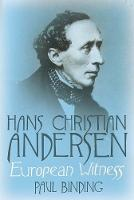 """Hans Christian Andersen"" by Paul Binding"