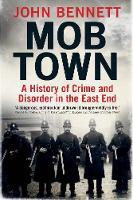 """""""Mob Town"""" by John Bennett"""