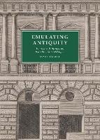 """Emulating Antiquity"" by David Hemsoll"