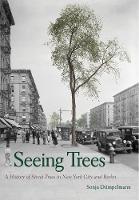 """Seeing Trees"" by Sonja Dümpelmann"