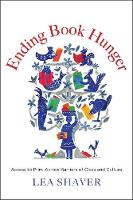 """Ending Book Hunger"" by Lea Shaver"