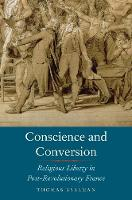 """Conscience and Conversion"" by Thomas Kselman"