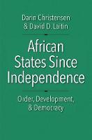 """African States since Independence"" by Darin Christensen"