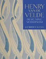 """Henry van de Velde"" by Katherine M. Kuenzli"
