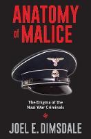 """Anatomy of Malice"" by Joel E. Dimsdale"