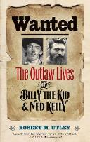 """""""Wanted"""" by Robert M.              Utley"""
