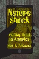 """Nature Shock"" by Jon T. Coleman"