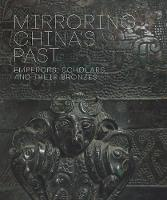 """Mirroring China's Past"" by Tao Wang"