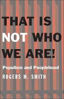 """That Is Not Who We Are!"" by Rogers M.              Smith"