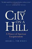 """""""City on a Hill"""" by Abram C. Van Engen"""
