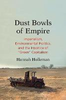 """Dust Bowls of Empire"" by Hannah Holleman"