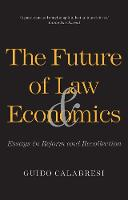 """""""The Future of Law and Economics"""" by Guido Calabresi"""