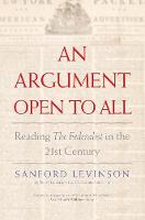 """""""An Argument Open to All"""" by Sanford Levinson"""