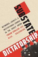"""Substate Dictatorship"" by Yoram Gorlizki"