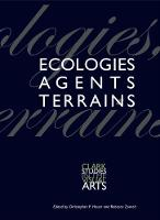"""""""Ecologies, Agents, Terrains"""" by Christopher P. Heuer"""