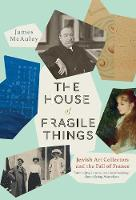 """The House of Fragile Things"" by James McAuley"
