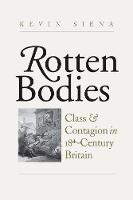 """Rotten Bodies"" by Kevin Siena"