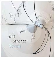 """""""Zilia Sánchez"""" by Vesela Sretenovic"""