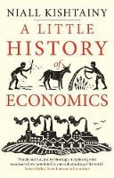 """""""A Little History of Economics"""" by Niall Kishtainy"""