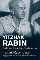 """""""Yitzhak Rabin"""" by Itamar Rabinovich"""