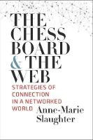"""""""The Chessboard and the Web"""" by Anne-Marie Slaughter"""