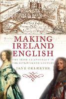 """""""Making Ireland English"""" by Jane Ohlmeyer"""